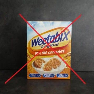 Weetabix - L'aliment à éviter